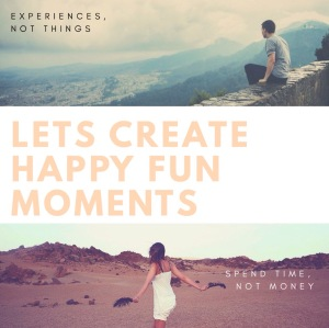 Creating happy moments quote