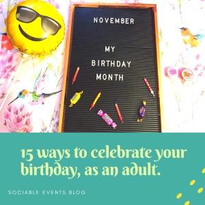 15 ways to celebrate your birthday